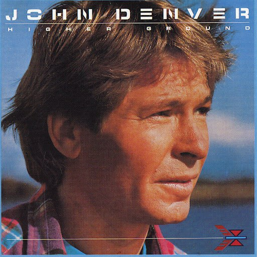 John Denver альбом Higher Ground
