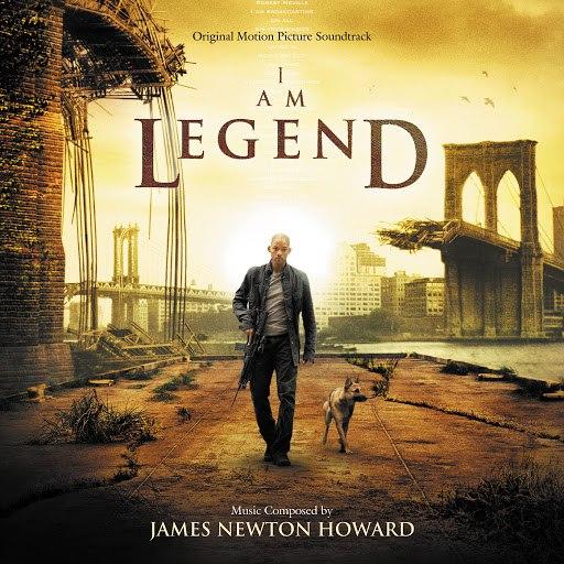 James Newton Howard альбом I Am Legend (Original Motion Picture Soundtrack)