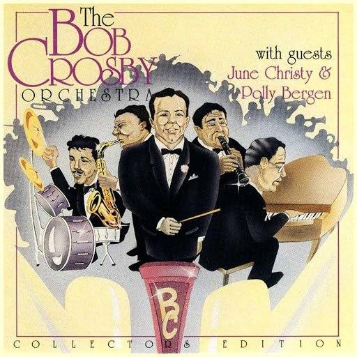 Bob Crosby альбом The Bob Crosby Orchestra