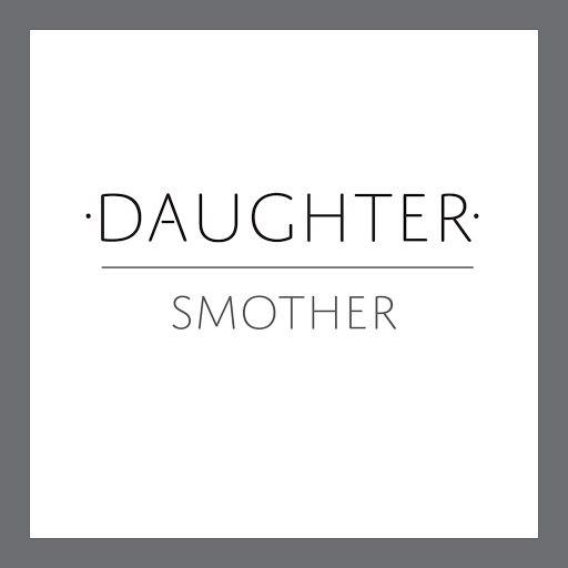 daughter альбом Smother