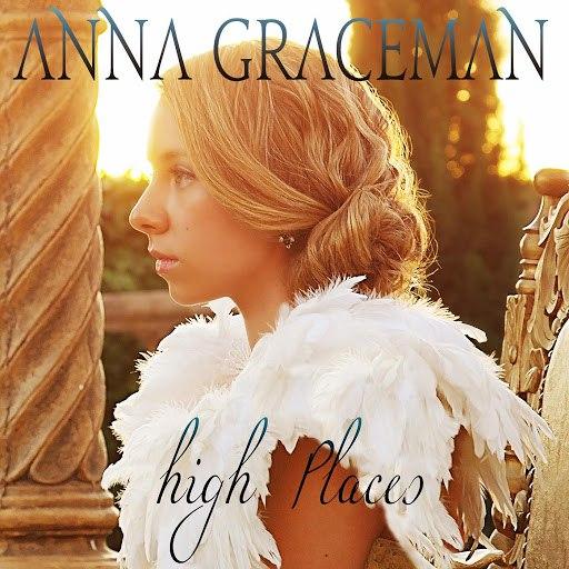 Anna Graceman альбом High Places