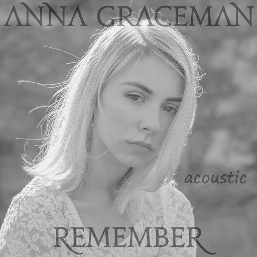 Anna Graceman альбом Remember (Acoustic Version)