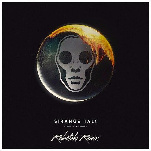 Strange Talk альбом Painted in Gold (feat. Bertie Blackman) [Robotaki Remix]