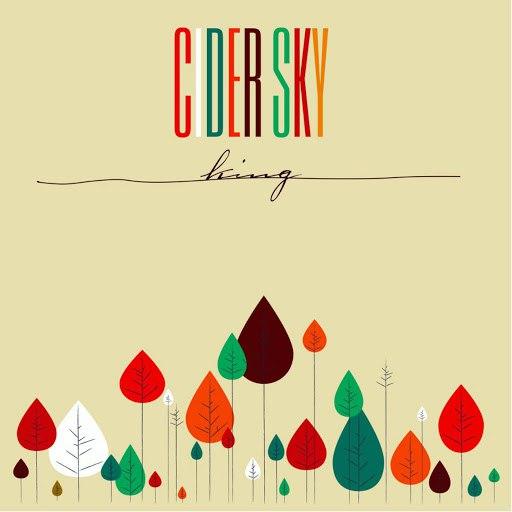 Cider Sky альбом King