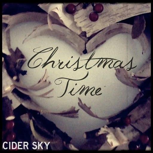 Cider Sky альбом Christmas Time