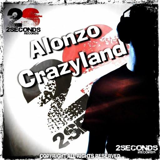 Alonzo альбом Crazyland
