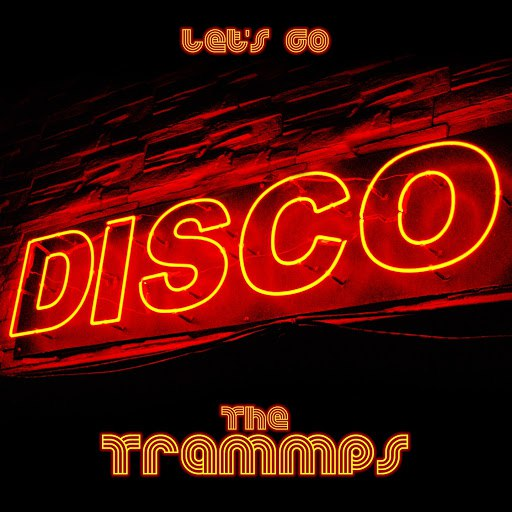 The Trammps альбом Let's Go Disco