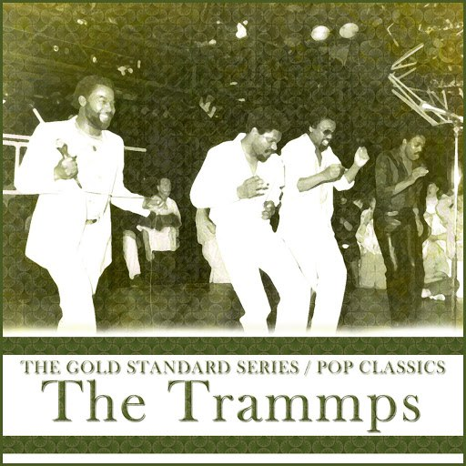 The Trammps альбом The Gold Standard Series Pop Classics (Rerecorded Version)