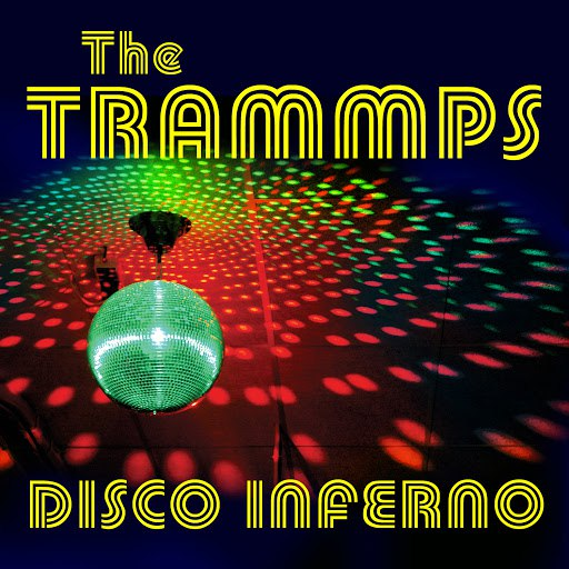 The Trammps альбом Disco Inferno (Re-Recorded)