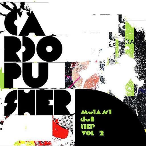 Cardopusher альбом Mutant Dubstep vol.2