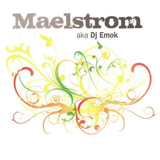 Maelstrom альбом aka DJ Emok