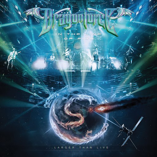 DragonForce альбом In the Line of Fire...Larger Than Live