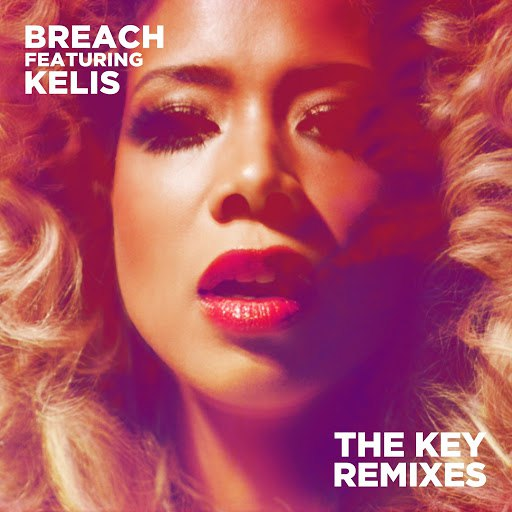 Breach альбом The Key (feat. Kelis) (Remixes)