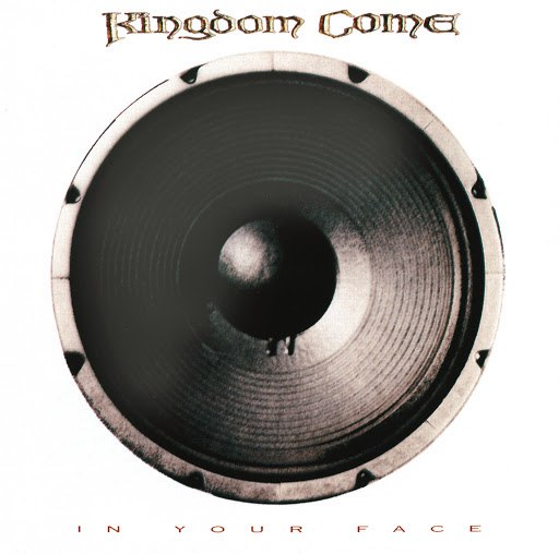 Kingdom Come альбом In Your Face