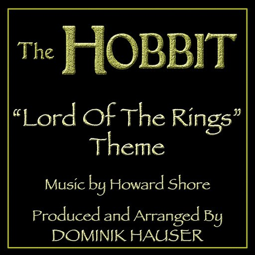 "Howard Shore альбом The Lord of the Rings Theme (From ""The Hobbit"") (Tribute)"