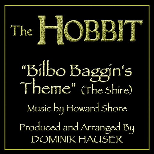Howard Shore альбом Bilbo Baggins Theme (The Shire) (From the motion picture The Hobbit) (Tribute)