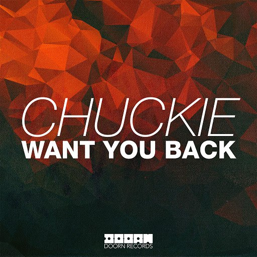 Chuckie альбом Want You Back