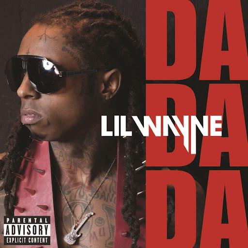 Lil' Wayne альбом Da Da Da(Parental Advisory)
