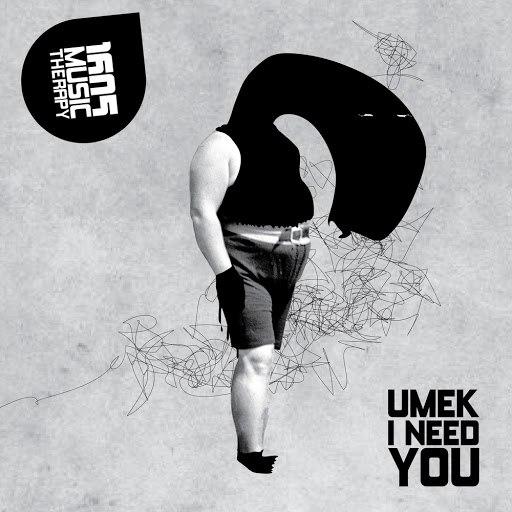 Umek альбом I Need You