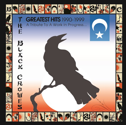 The Black Crowes альбом Greatest Hits 1990-1999: A Tribute To A Work In Progress...