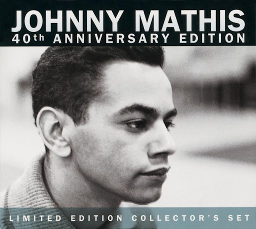 Johnny Mathis альбом 40th Anniversary Edition