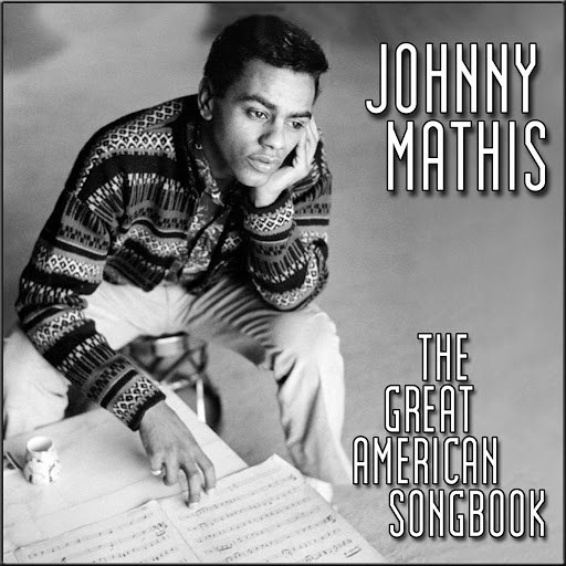 Johnny Mathis альбом The Great American Song Book