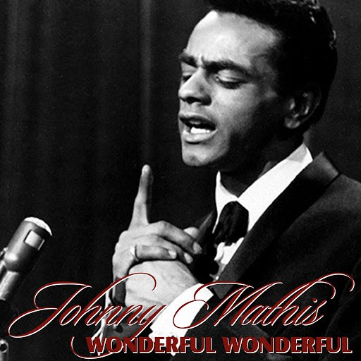 Johnny Mathis альбом Wonderful Wonderful