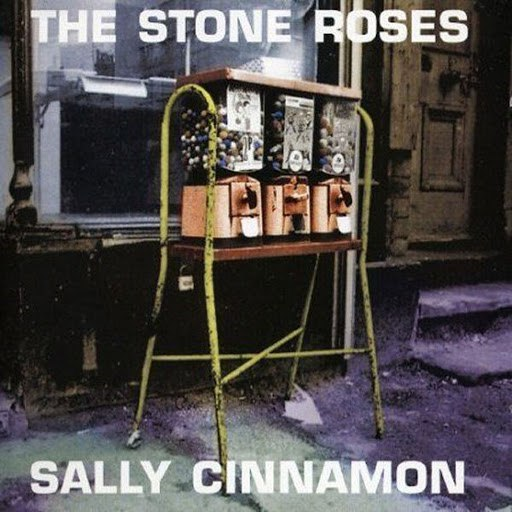 The Stone Roses альбом Sally Cinnamon
