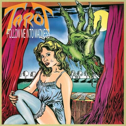 Tarot альбом Follow Me into Madness