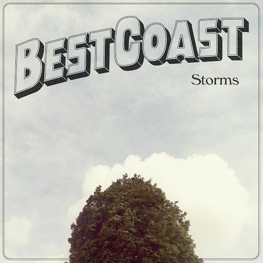best coast альбом Storms