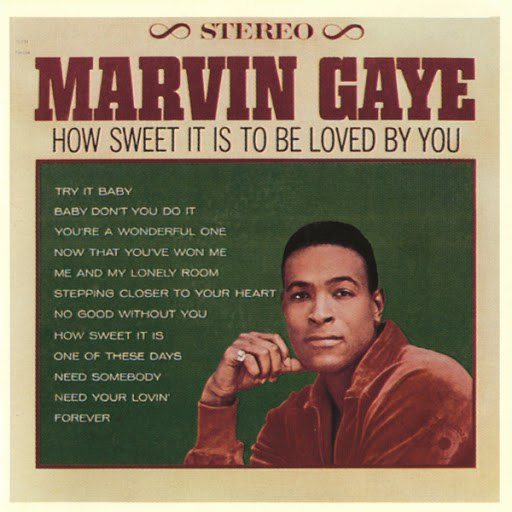 Marvin Gaye альбом How Sweet It Is To Be Loved By You