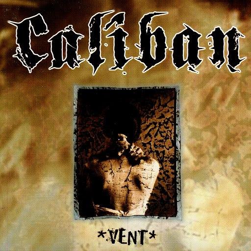 Caliban альбом Vent