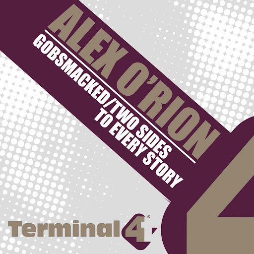 Alex O'Rion альбом Gobsmacked/ Two Sides To Every Story