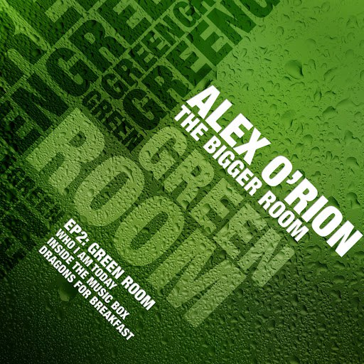 Alex O'Rion альбом The Bigger Room EP 2: The Green Room