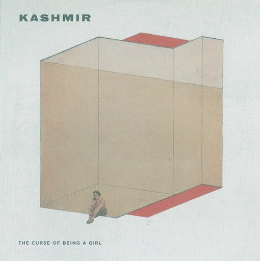 Kashmir альбом The Curse Of Being A Girl