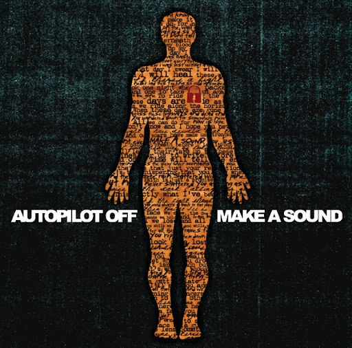 Autopilot Off альбом Make A Sound