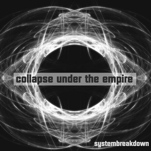 Collapse Under The Empire альбом Systembreakdown