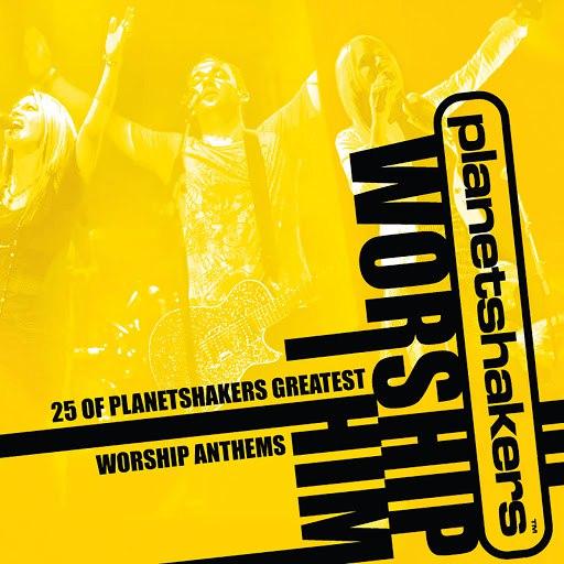 Planetshakers альбом Worship Him