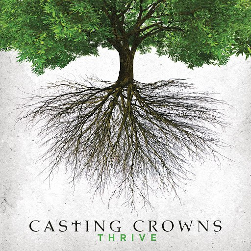 Casting Crowns альбом Thrive