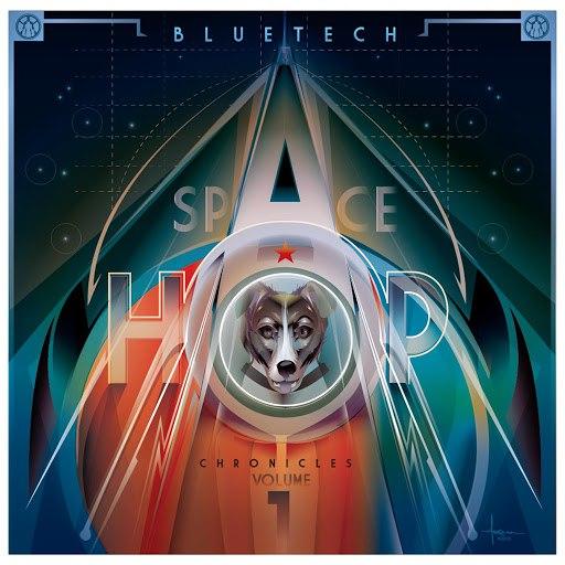 Bluetech альбом Spacehop Chronicles Vol. 1