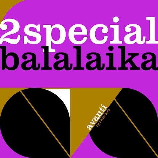 2Special альбом Balalaika