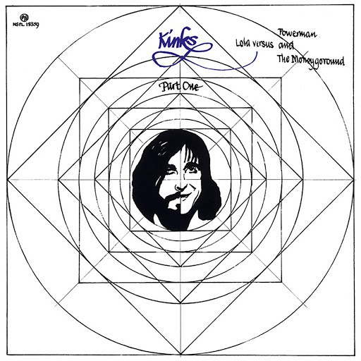 The Kinks альбом Lola Versus Powerman and the Moneygoround, Pt. One
