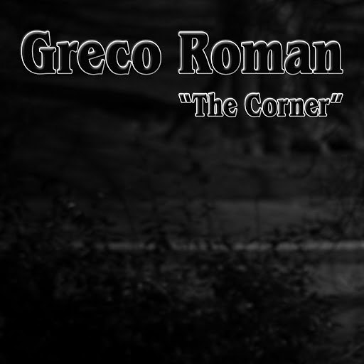 Greco Roman альбом The Corner