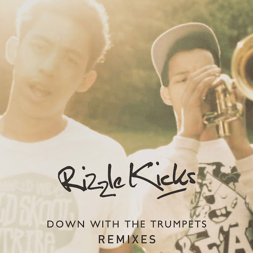 Rizzle Kicks альбом Down With The Trumpets (Remixes)