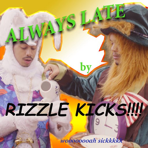 Rizzle Kicks альбом Always Late (Remixes)