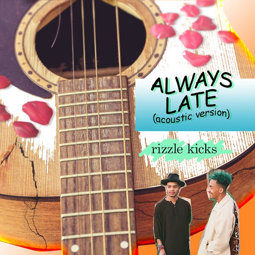 Rizzle Kicks альбом Always Late (Acoustic)