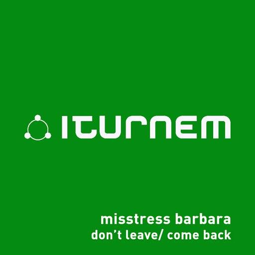 Misstress Barbara альбом Don't Leave / Come Back