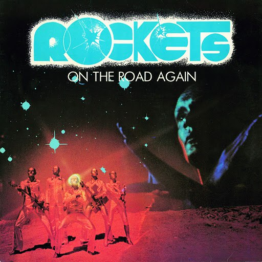 Rockets альбом On the Road Again