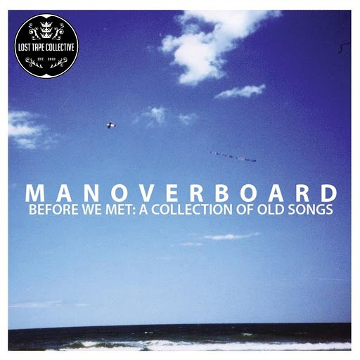 Man Overboard альбом Before We Met: A Collection of Old Songs (Deluxe)