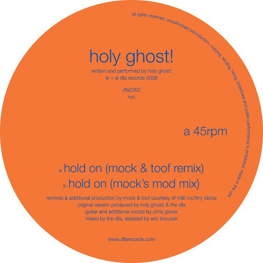 Holy Ghost! альбом Hold On (Mock & Toof Remixes)